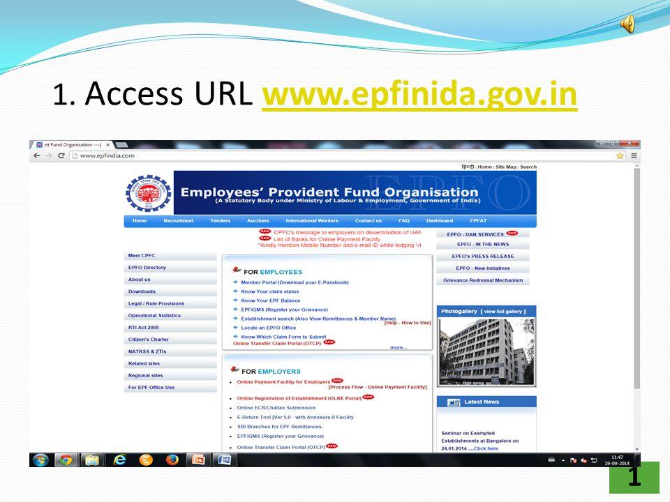 1. Access URL www.epfinida.gov.in
