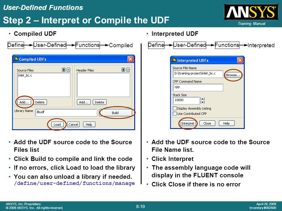 Step 2 – Interpret or Compile the UDF