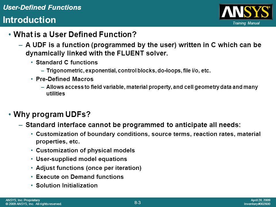 Introduction What is a User Defined Function Why program UDFs