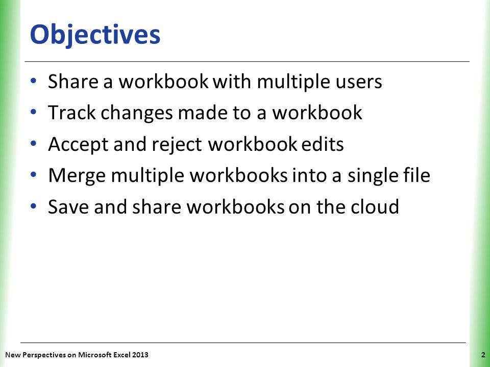 Objectives Share a workbook with multiple users