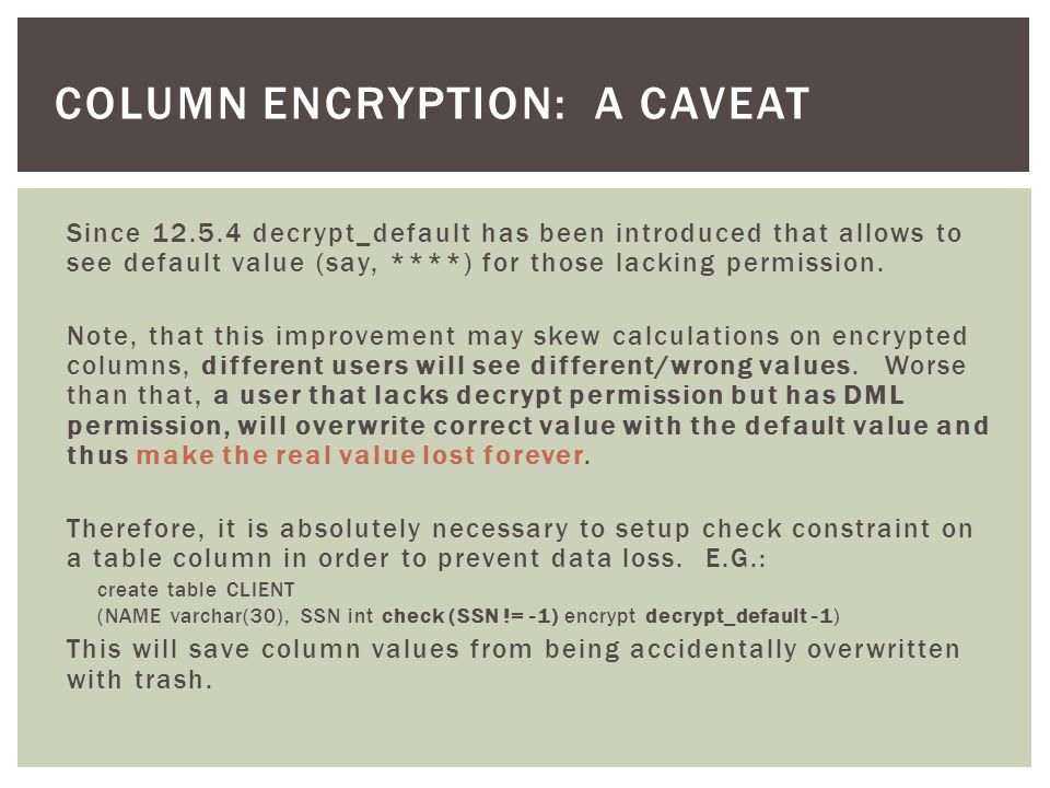 column encryption: A caveat