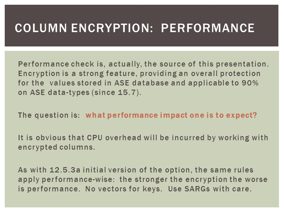 column encryption: performance