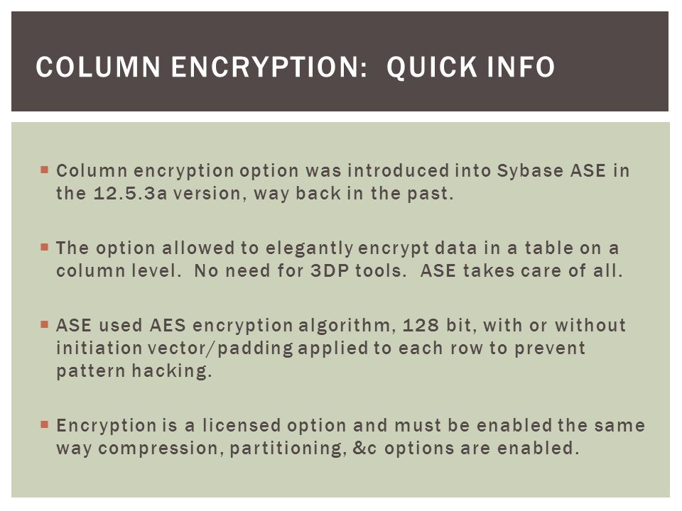 column encryption: Quick info