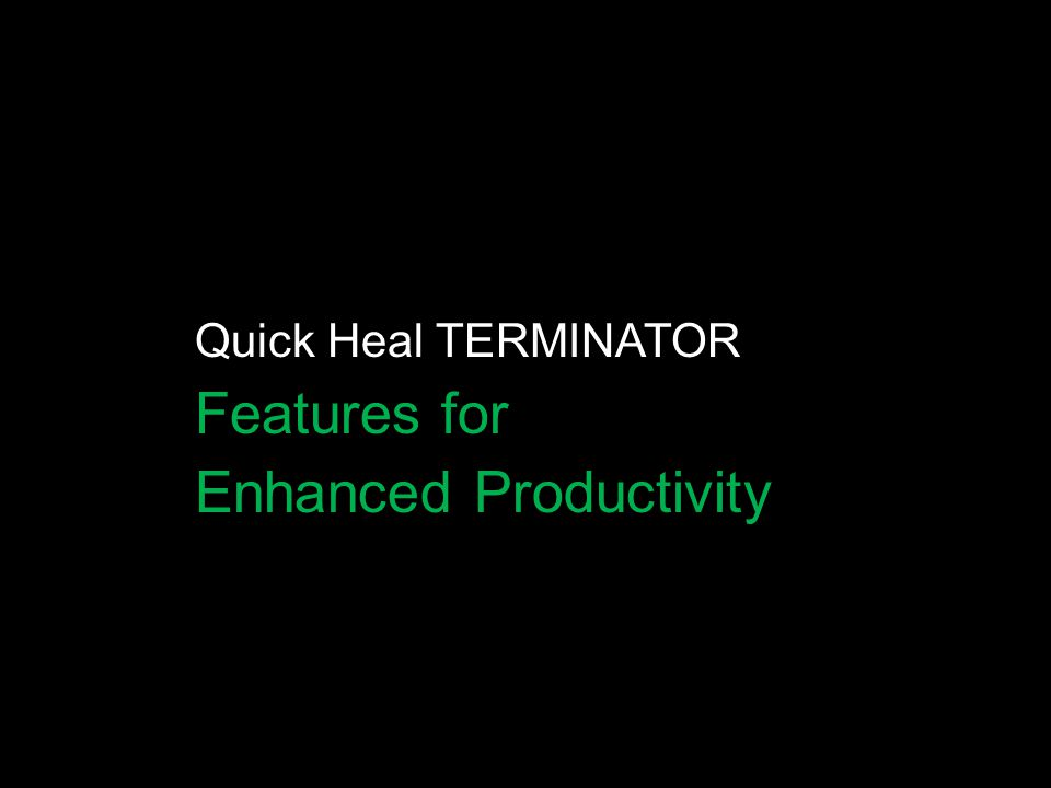Enhanced Productivity