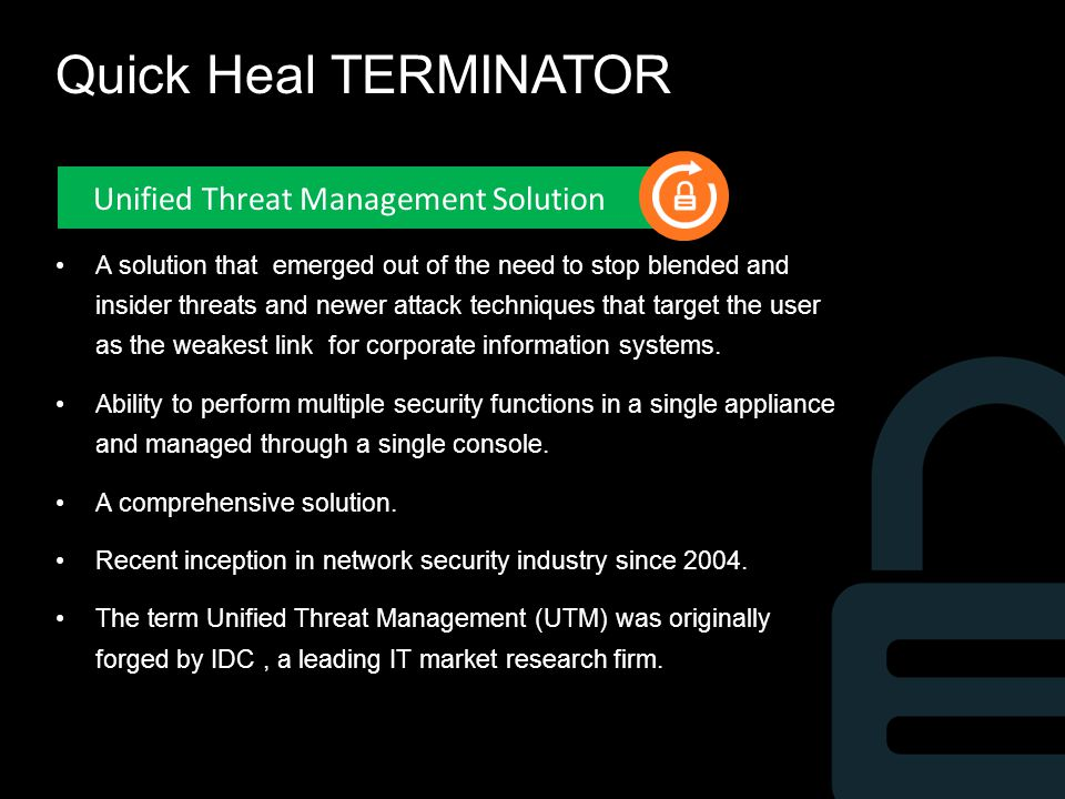 Quick Heal TERMINATOR Unified Threat Management Solution
