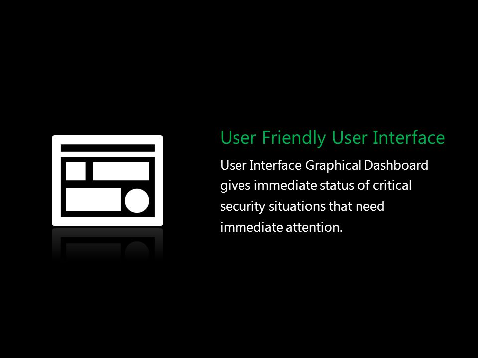 User Friendly User Interface