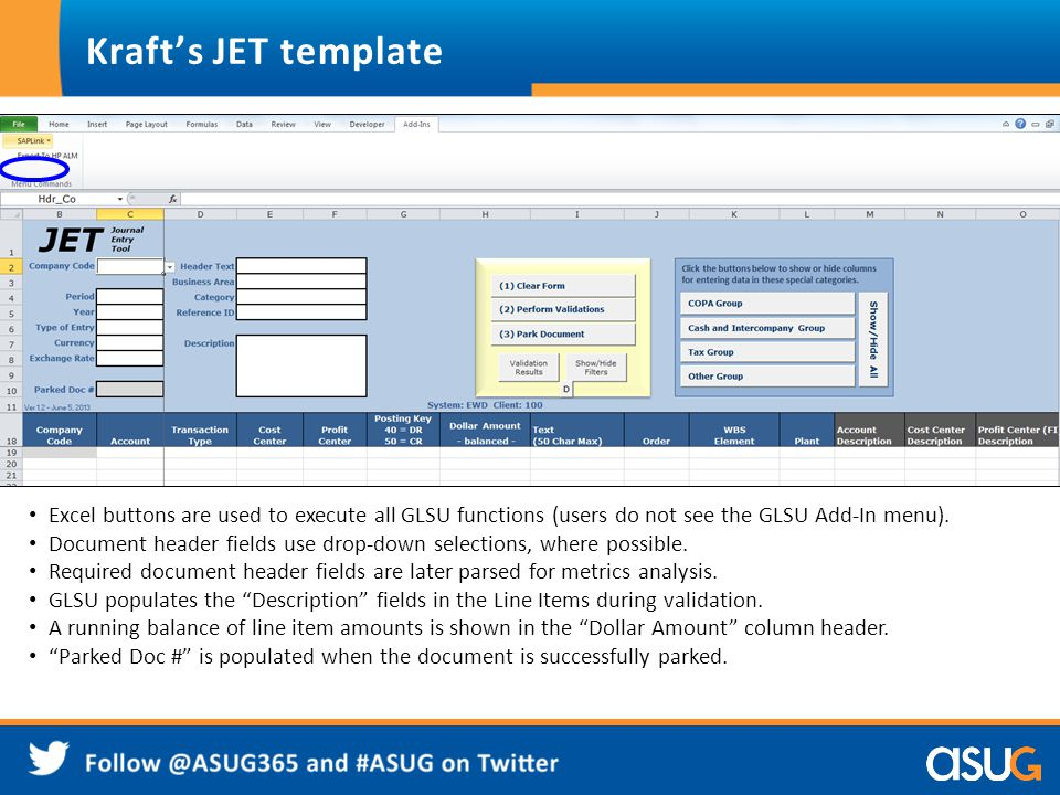 Kraft's JET template Excel buttons are used to execute all GLSU functions (users do not see the GLSU Add-In menu).