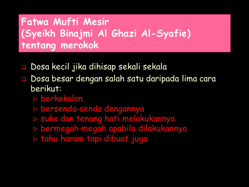Fatwa Mufti Mesir (Syeikh Binajmi Al Ghazi Al-Syafie) tentang merokok