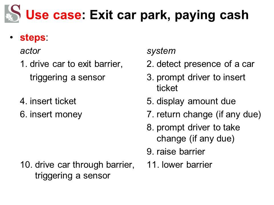 Use case: Exit car park, paying cash