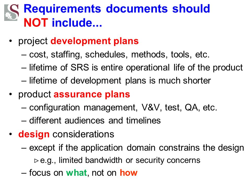 Requirements documents should NOT include...