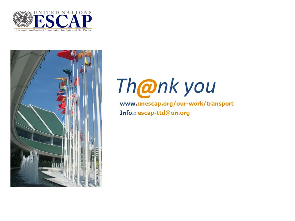 @ Th nk you - - www.unescap.org/our-work/transport