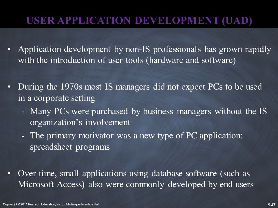 USER APPLICATION DEVELOPMENT (UAD)