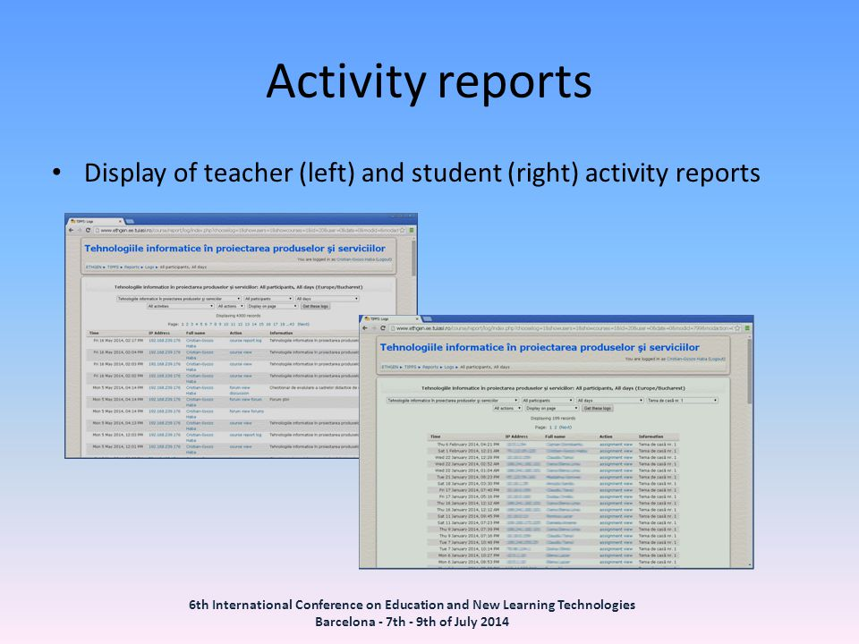 Activity reports Display of teacher (left) and student (right) activity reports.