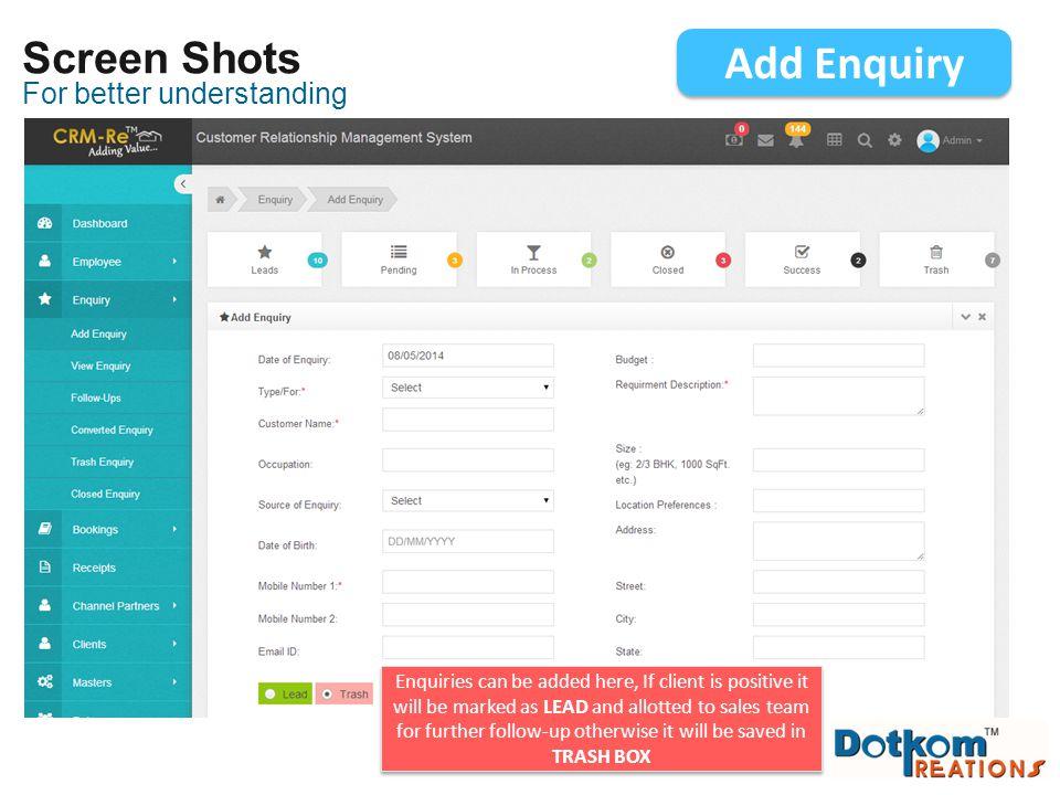 Add Enquiry Screen Shots For better understanding