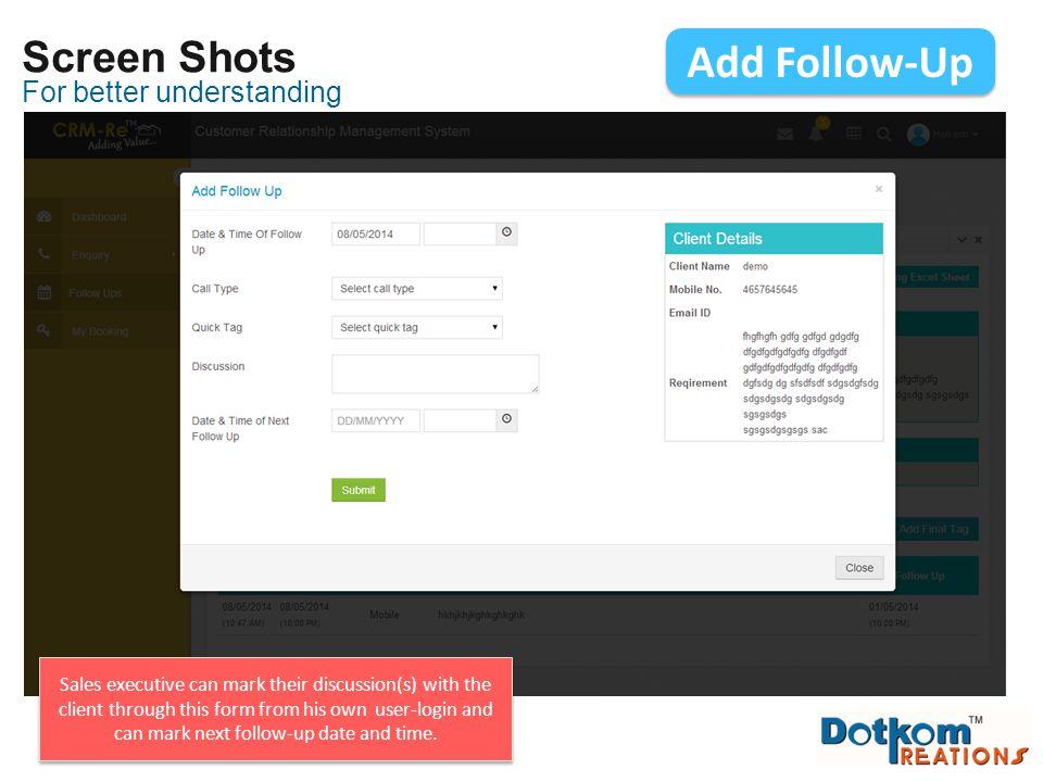 Add Follow-Up Screen Shots For better understanding