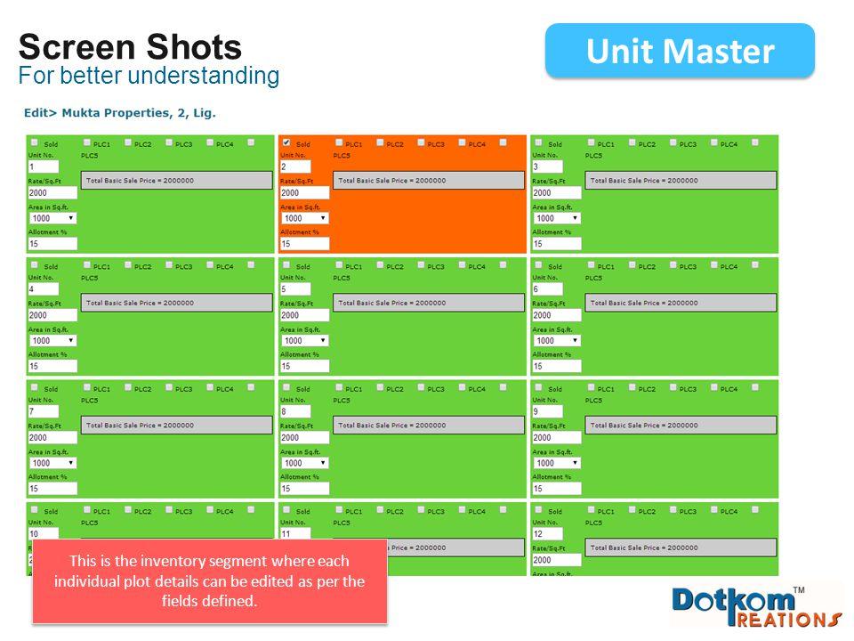 Unit Master Screen Shots For better understanding