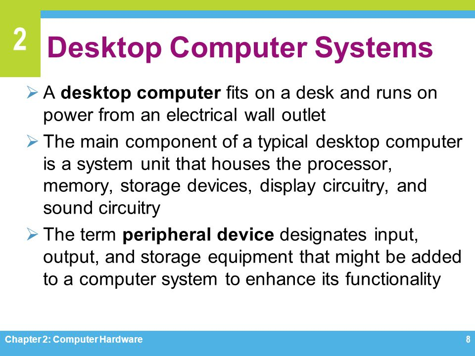 Desktop Computer Systems