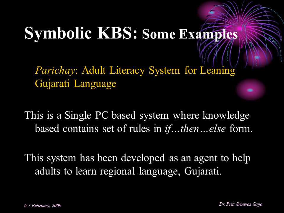 Symbolic KBS: Some Examples