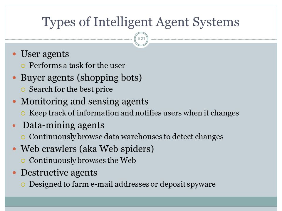 Types of Intelligent Agent Systems