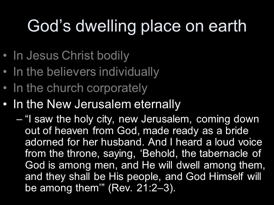 God's dwelling place on earth