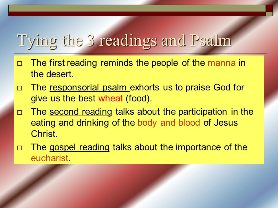 Tying the 3 readings and Psalm