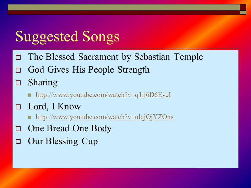 Suggested Songs The Blessed Sacrament by Sebastian Temple