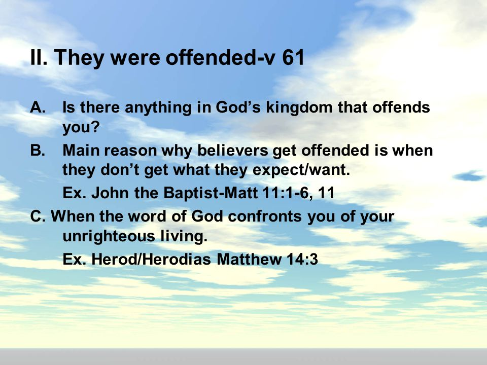 II. They were offended-v 61