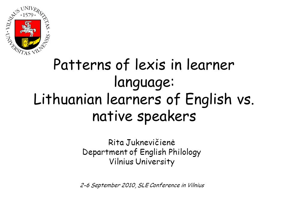 Patterns of lexis in learner language: Lithuanian learners of English vs. native speakers