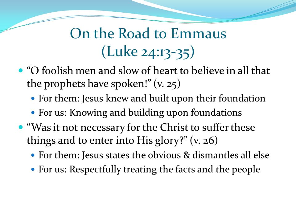 On the Road to Emmaus (Luke 24:13-35)