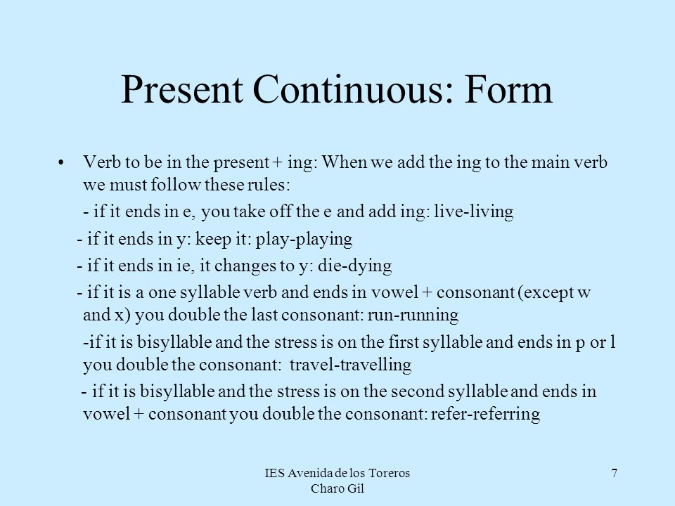 Present Continuous: Form