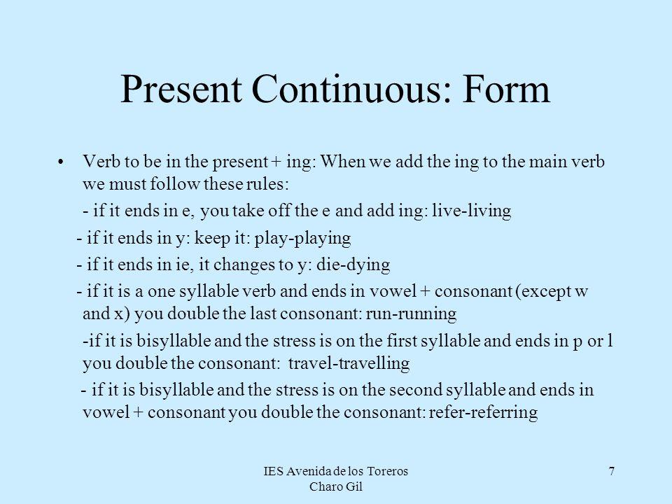 Present Continuous: Form