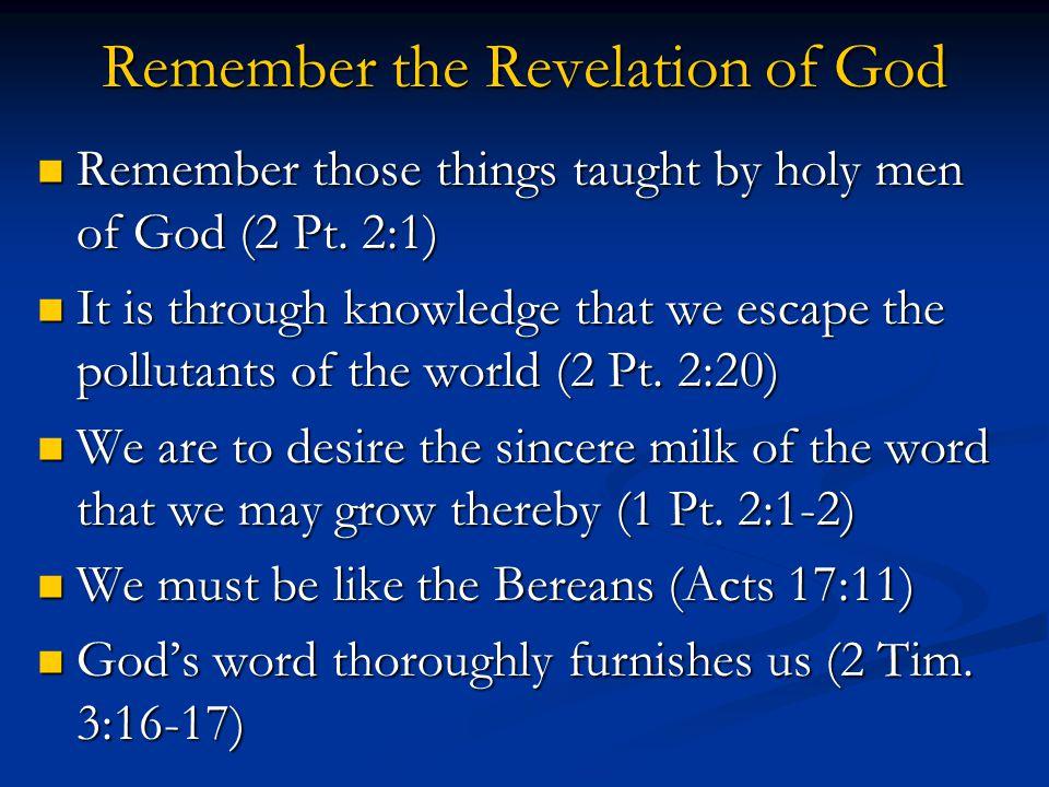 Remember the Revelation of God