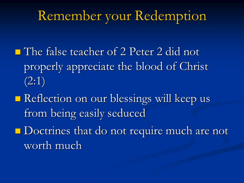 Remember your Redemption