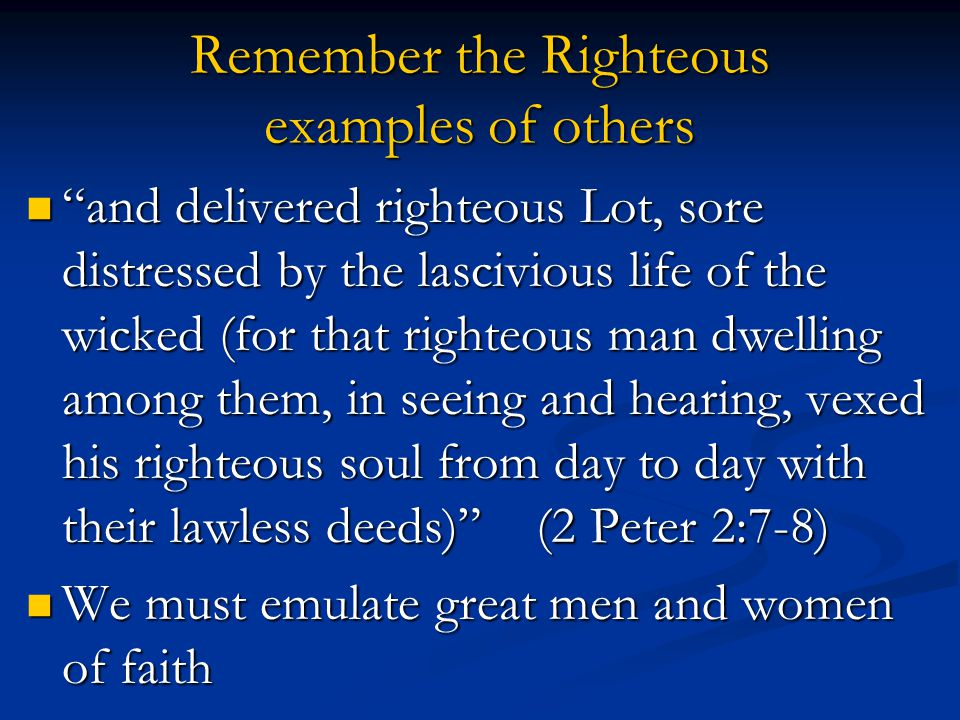 Remember the Righteous examples of others