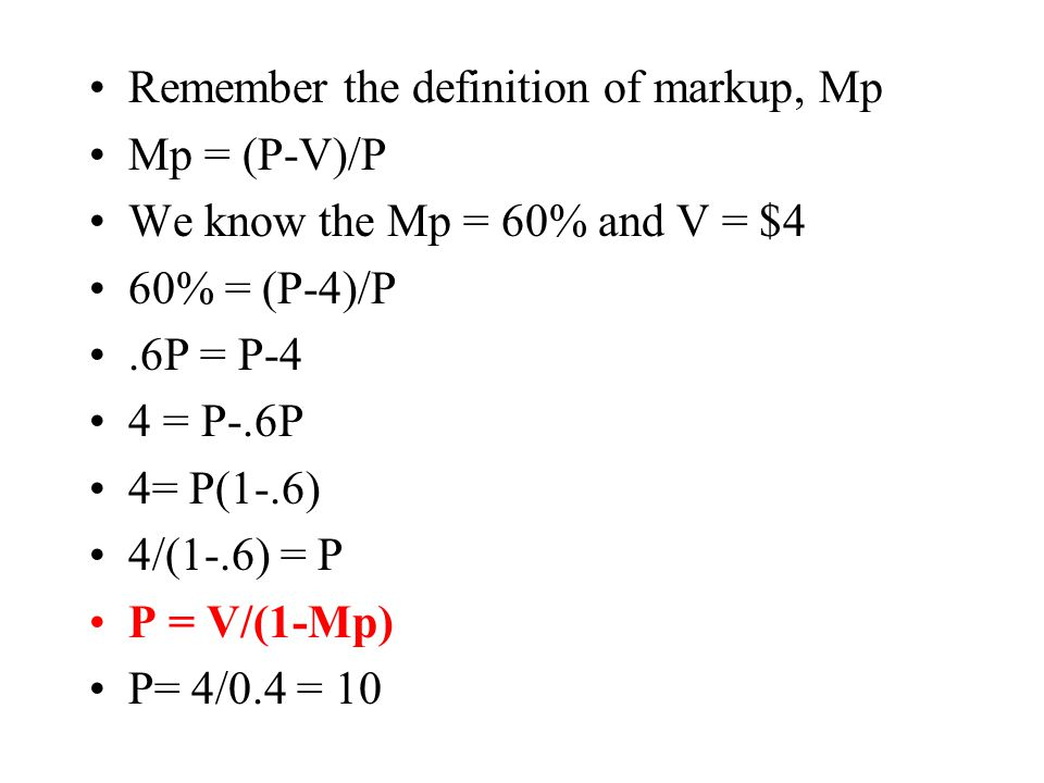 Remember the definition of markup, Mp