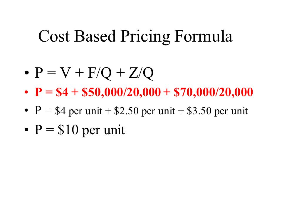 Cost Based Pricing Formula