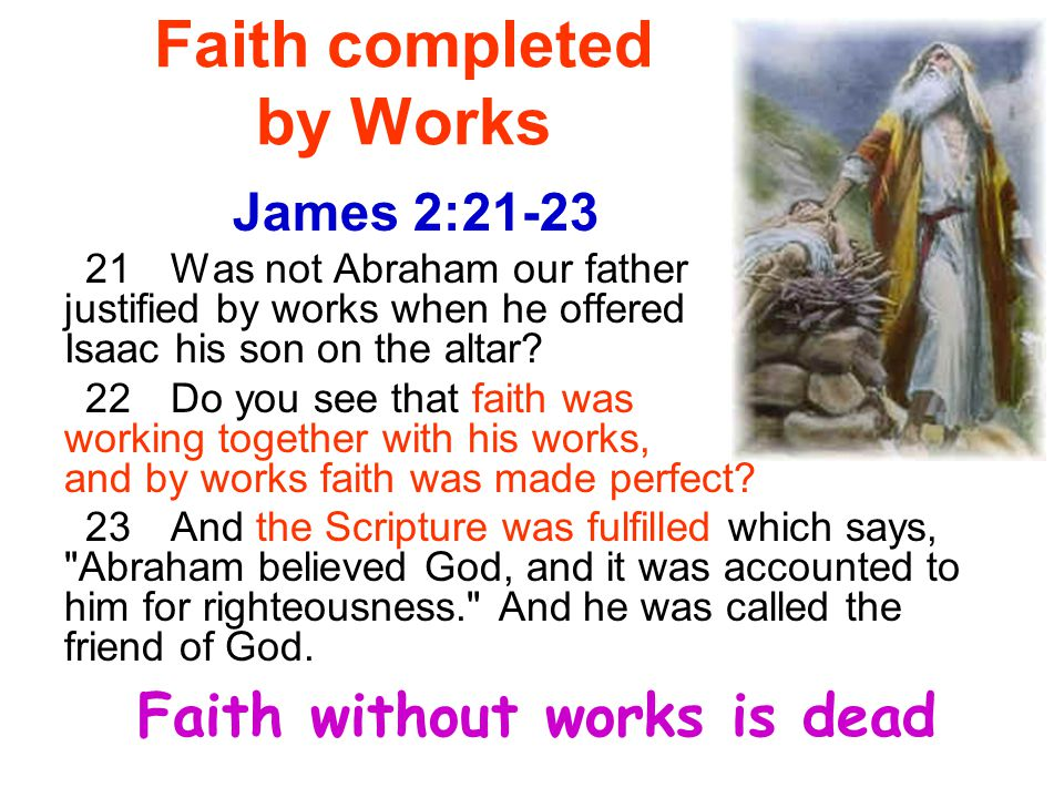 Faith completed by Works