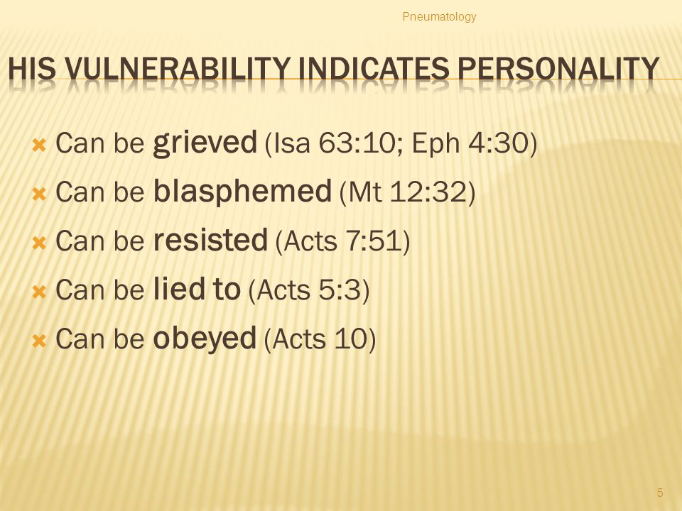 His vulnerability indicates Personality
