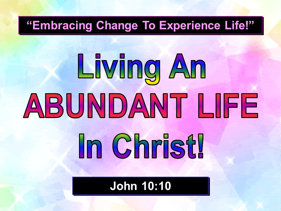 Embracing Change To Experience Life!
