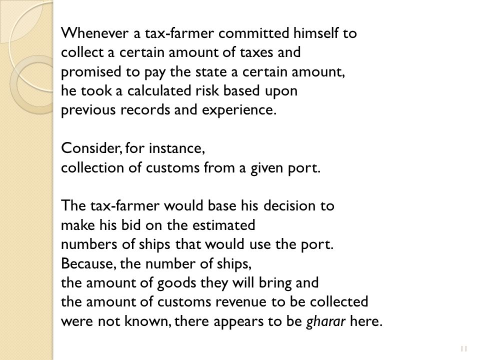 Whenever a tax-farmer committed himself to