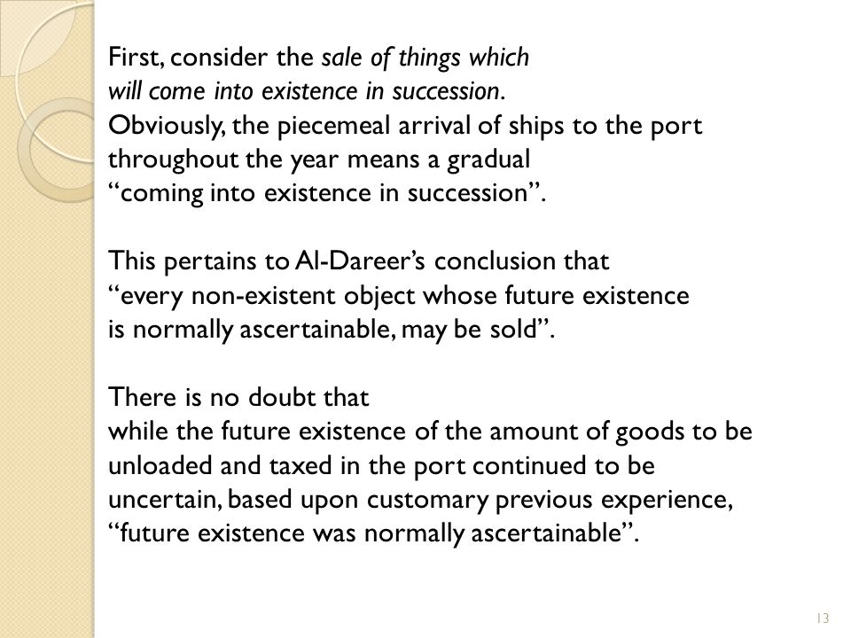 First, consider the sale of things which