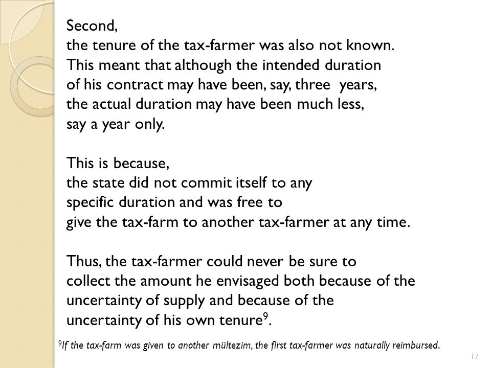 the tenure of the tax-farmer was also not known.