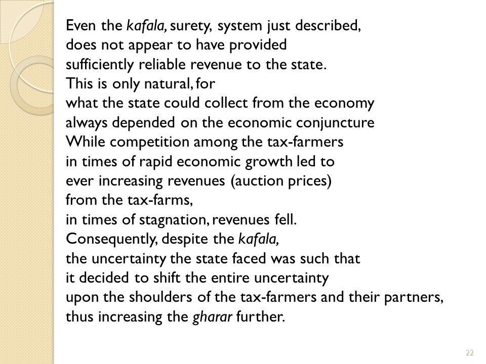 Even the kafala, surety, system just described,