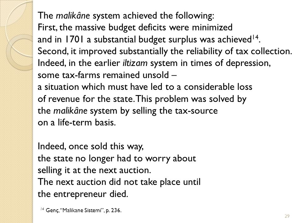 The malikâne system achieved the following: