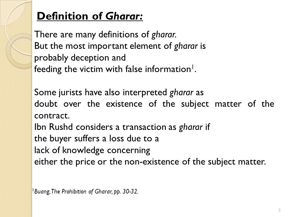 Definition of Gharar: There are many definitions of gharar.