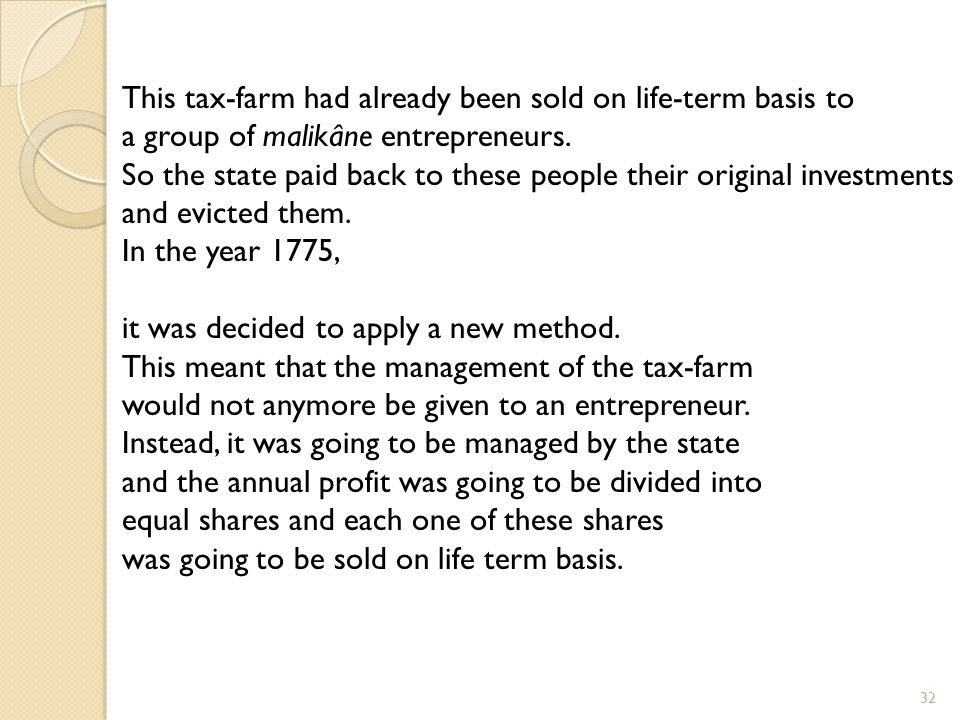 This tax-farm had already been sold on life-term basis to