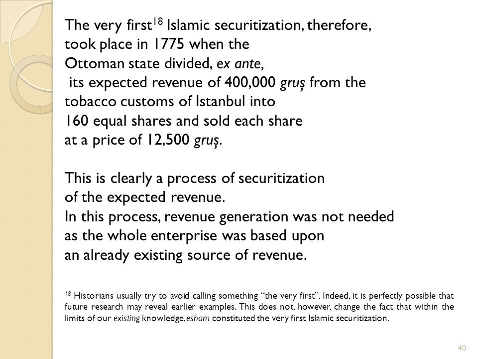 The very first18 Islamic securitization, therefore,