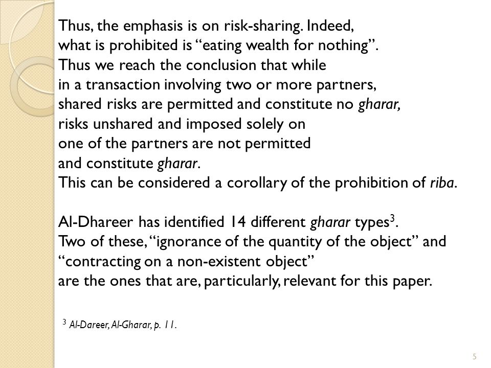 Thus, the emphasis is on risk-sharing. Indeed,
