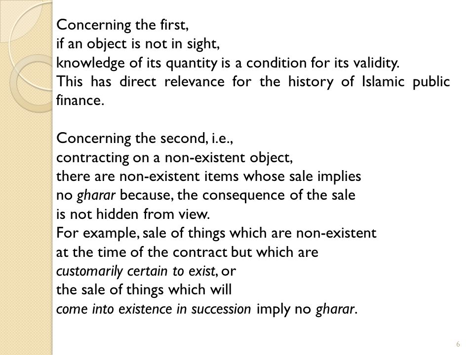 Concerning the first, if an object is not in sight, knowledge of its quantity is a condition for its validity.