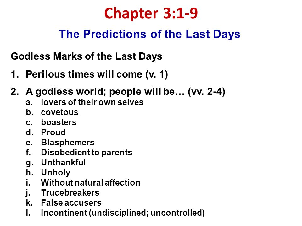 The Predictions of the Last Days